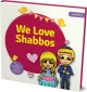 COMING SOON! We Love Shabbos
